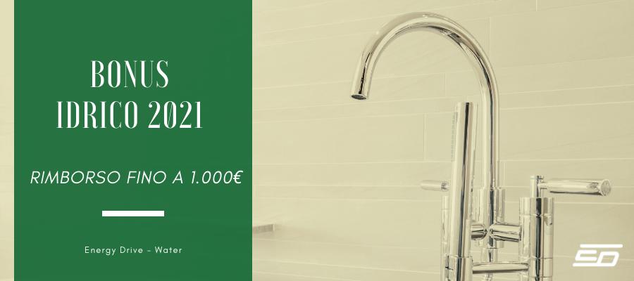 Bonus Idrico 2021 - rimborso fino a 1.000 euro