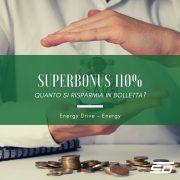 superbonus 110 quanto si risparmia in bolletta